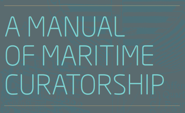 Manual of maritime curatorship